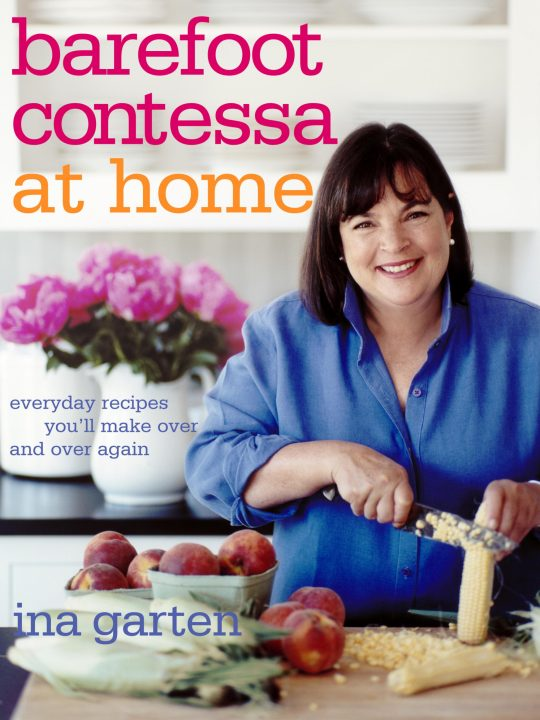 barefoot contessa at home - Cooking Contessa